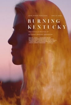 Ver película Burning Kentucky