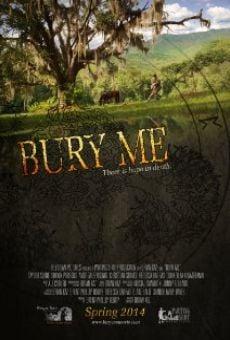 Bury Me online