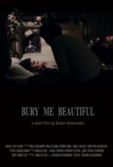 Ver película Bury Me Beautiful