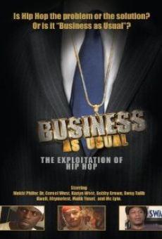 Ver película Business as Usual: The Exploitation of Hip Hop
