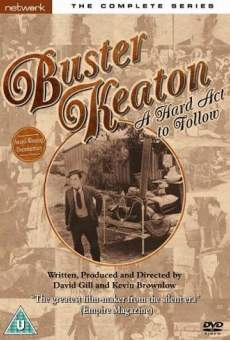 Buster Keaton: A Hard Act to Follow Online Free