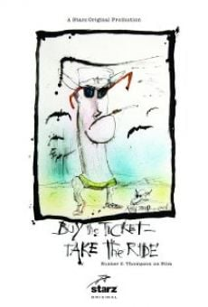 Buy the Ticket, Take the Ride: Hunter S. Thompson on Film on-line gratuito
