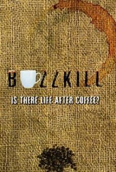 Buzzkill: Is There Life After Coffee? gratis