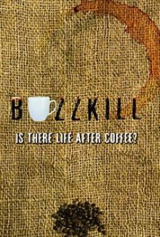 Película: Buzzkill: Is There Life After Coffee?