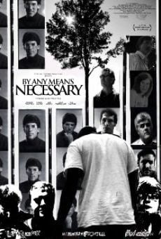 Ver película By Any Means Necessary