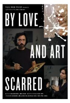 By Love and Art Scarred