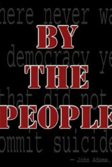 By the People en ligne gratuit