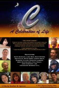 C: A Celebration of Life on-line gratuito