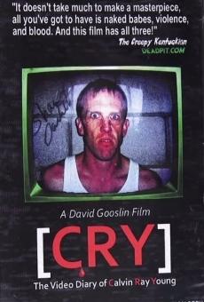 Ver película C.R.Y. El diario en vídeo de Calvin Ray Young