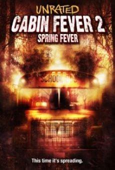 Cabin Fever 2: Spring Fever online