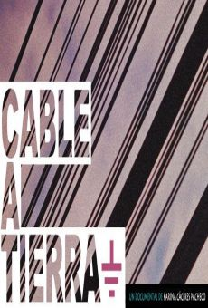 Watch Cable a tierra online stream