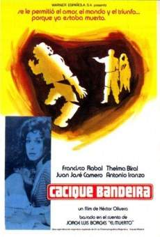 Ver película Cacique Bandeira