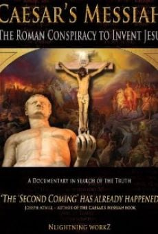 Película: Caesar's Messiah: The Roman Conspiracy to Invent Jesus