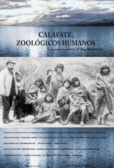 Ver película Calafate, zoológicos humanos