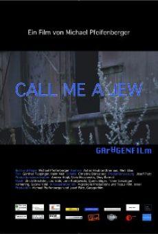 Call Me a Jew en ligne gratuit