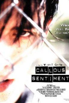 Callous Sentiment