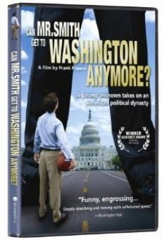 Can Mr. Smith Get to Washington Anymore? online kostenlos
