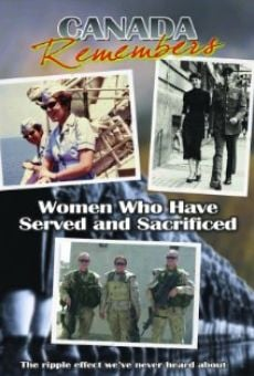 Película: Canada Remembers: Women Who Have Served and Sacrificed