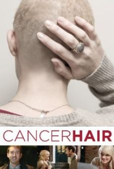 Película: Cancer Hair