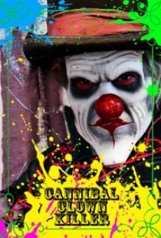 Cannibal Clown Killer