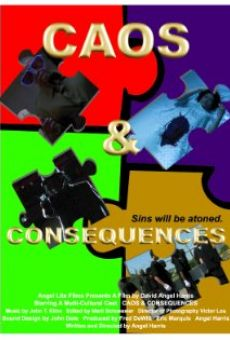 Película: Caos & Consequences