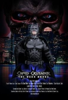 Caped Crusader: The Dark Hours online streaming