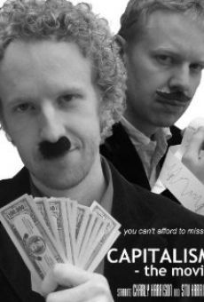 Capitalism: The Movie en ligne gratuit