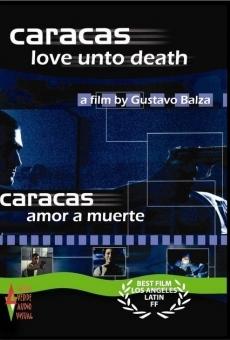 Ver película Caracas amor a muerte
