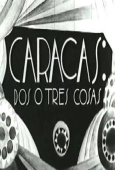 Caracas: dos o tres cosas