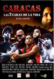 Ver película Caracas, Las 2 caras de la vida