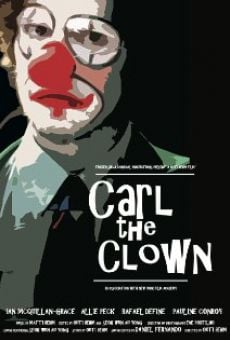 Ver película Carl the Clown