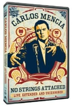 Película: Carlos Mencia: No Strings Attached
