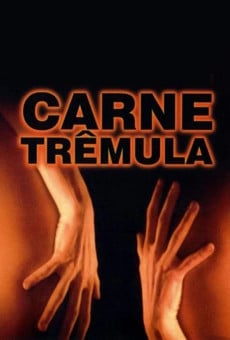 Ver película Carne trémula