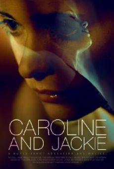 Película: Caroline and Jackie