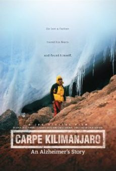 Carpe Kilimanjaro: An Alzheimer's Project on-line gratuito
