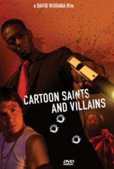 Cartoon Saints and Villains
