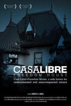 Casa Libre/Freedom House en ligne gratuit