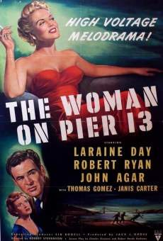 The Woman on Pier 13 online free