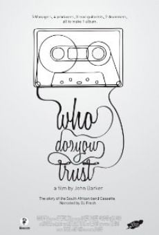 Cassette: Who Do You Trust? on-line gratuito