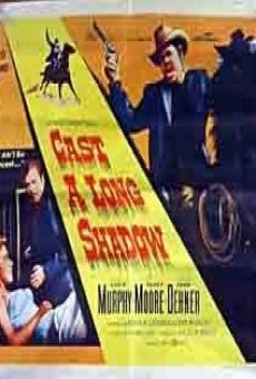 Cast a Long Shadow on-line gratuito