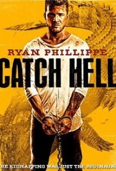 Película: Catch Hell