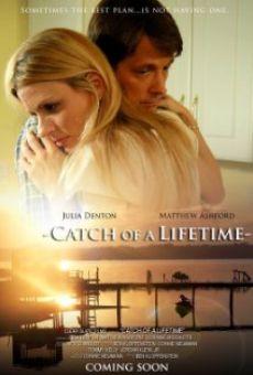 Watch Catch of a Lifetime online stream
