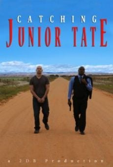 Catching Junior Tate online free