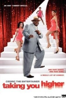 Cedric the Entertainer: Taking You Higher on-line gratuito