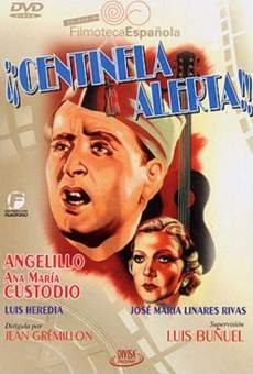 Ver película ¡Centinela, alerta!