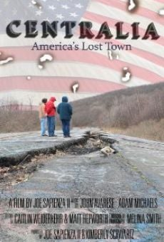 CENTRALIA, Pennsylvania's Lost Town online streaming