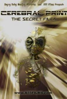 Cerebral Print: The Secret Files