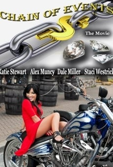 Chain of Events: The Movie en ligne gratuit