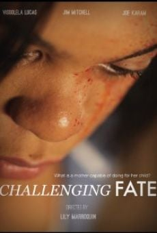 Película: Challenging Fate