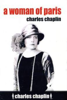 Chaplin Today: A Woman of Paris Online Free